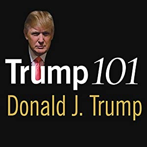 Trump 101 Audiobook
