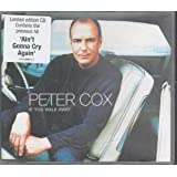 If you walk away [Single-CD]by Peter Cox (Go West)