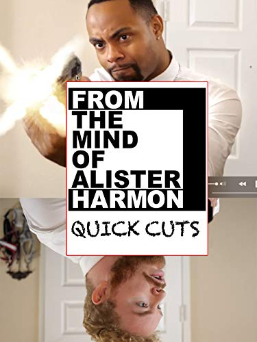 Clip: From the Mind of Alister Harmon, Quick Cuts