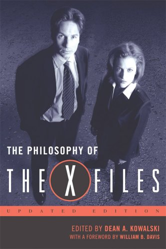 The Philosophy of The X-Files (The Philosophy of Popular Culture)