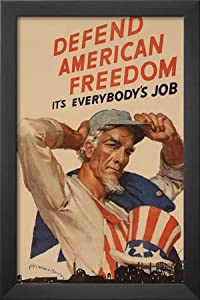 Professionally Framed Uncle Sam Defend American Freedom It's Everybody's Job WWII War Propaganda Art Print Poster - 11x17 with Solid Black Wood Frame