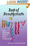 Days of Derangement