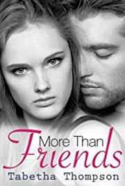 More Than Friends (The Friend Zone Series Book 1)