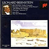 """Beethoven: Violin Concerto,Overture """"Consecration of the House"""",""""Die Weihe des Hauses""""/Overture Leonore III (CBS Royal Edition)"""