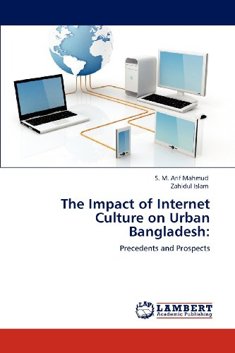 The Impact of Internet Culture on Urban Bangladesh