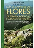 img - for Guia De Campo De Las Flores De Espa a. El Precio Es En Dolares book / textbook / text book