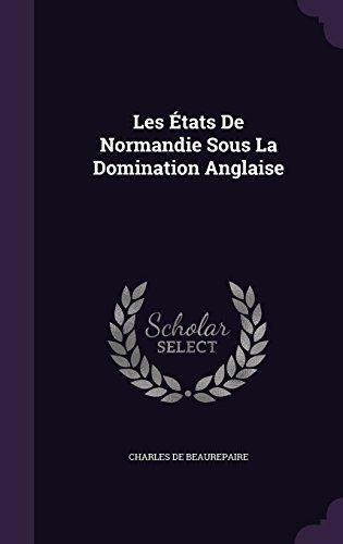 les-etats-de-normandie-sous-la-domination-anglaise