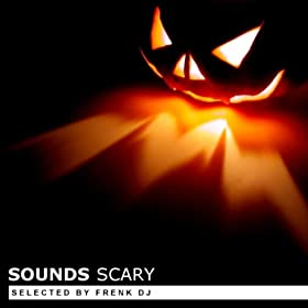 VARIOUS ARTISTS - Sounds Scary (Selected By Frenk Dj) 41mTVqHBIwL._SL500_AA280_