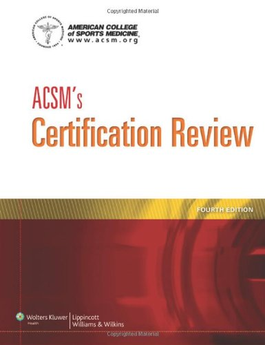 ACSM's Certification Review 3rd Edition