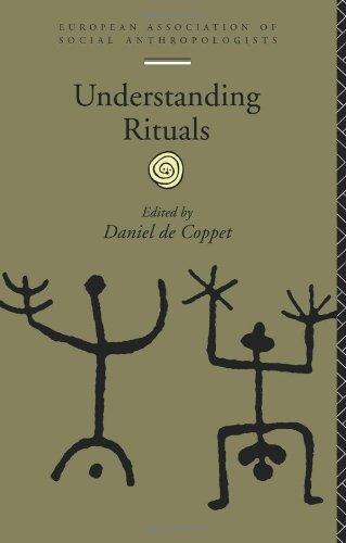 Understanding Rituals (European Association of Social Anthropologists)