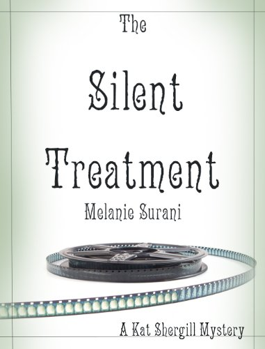 The Silent Treatment (Kat Shergill Mysteries)