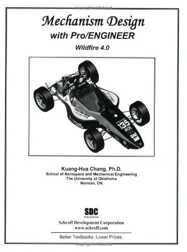 Mechanism Design With Pro/Engineer Wildfire 4.0