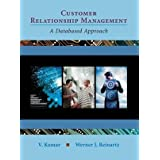 Customer Relationship Management: A Databased Approachby V. Kumar