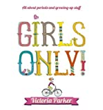 By (author) Victoria Parker Girls Only! All About Periods and Growing-up Stuff (Paperback) - Common