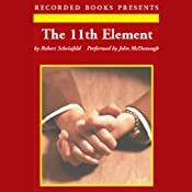 The 11th Element: The Key to Unlocking Your Master Blueprint for Wealth and Success | [Robert Scheinfeld]