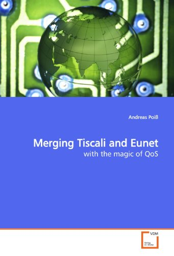 merging-tiscali-and-eunet-with-the-magic-of-qos