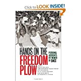 img - for Faith S. Holsaert,Martha Prescod Norman Noonan,Judy Richardson,Betty Garman Robinson,Jean Smith Young,Dorothy M. Zellner'sHands on the Freedom Plow: Personal Accounts by Women in SNCC [Hardcover](2010) book / textbook / text book