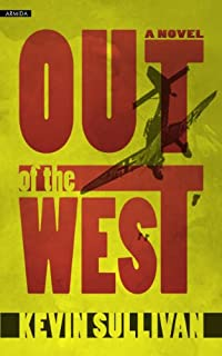 (FREE on 6/6) Out Of The West by Kevin Sullivan - http://eBooksHabit.com