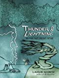 img - for Lauren Redniss: Thunder & Lightning : Weather Past, Present, Future (Hardcover); 2015 Edition book / textbook / text book