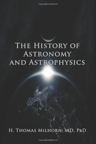 The History Of Astronomy And Astrophysics: A Biographical Approach