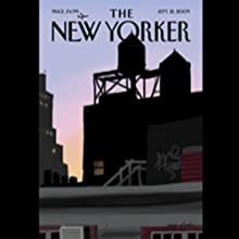 The New Yorker, September 21, 2009 (Jeffrey Toobin, Ta-Nehisi Coates, Peter Schjeldahl)  by Jeffrey Toobin, Ta-Nehisi Coates, Peter Schjeldahl Narrated by  uncredited