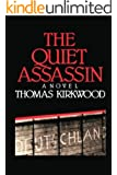 The Quiet Assassin: Third Edition (English Edition)