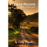 Texas Roads (A Miller&#39;s Creek Novel)