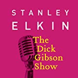 img - for The Dick Gibson Show book / textbook / text book