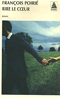 Rire le coeur : roman