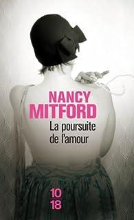 La poursuite de l'amour, Mitford, Nancy