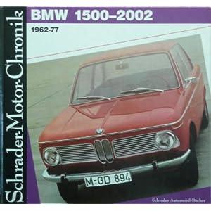 BMW 1500 - 2002. 1962 - 77   (Motorbuch Vlg., Stgt.)