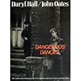Hall and Oates: Dangerous Dances (0283991895) by Tosches, Nick