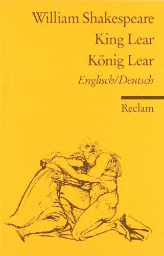 King Lear / König Lear [Zweisprachig]