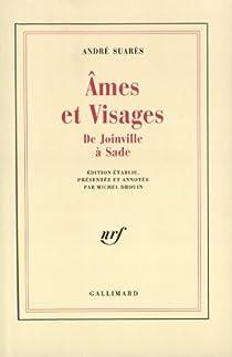 Ames et visages, XIIIe-XVIIe si�cle par Suar�s