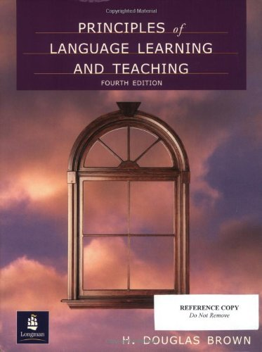 Principles of Language Learning and Teaching, Fourth Edition