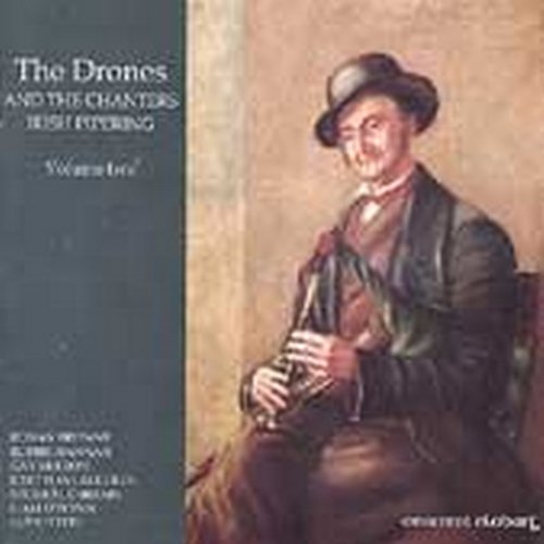 The Drones and the Chanters - Irish Piping: Volume 2