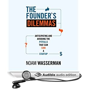 The Founder's Dilemmas (Unabridged)