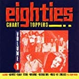 Eighties Chart Toppers, Volume 1