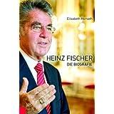 """Heinz Fischer: Die Biografievon """"Elisabeth Horvath"""""""