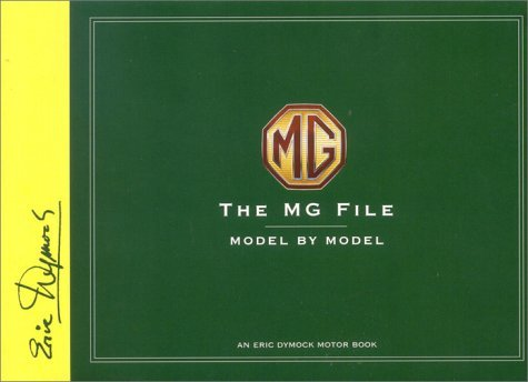 the-mg-file-all-models-since-1922-eric-dymock-motor-book-by-eric-dymock-2001-05-31
