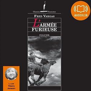 L'armée furieuse (Commissaire Adamsberg 8) | Livre audio