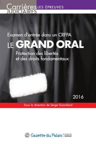 Le grand oral 2016 - Examen d'entrée dans un CRFPA
