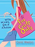 For Girls Only (An Avon Camelot Book)