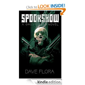 SPOOKSHOW: A Ghost Zero Novel