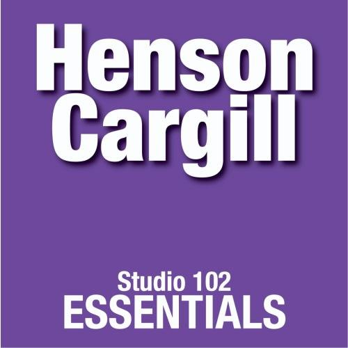 Henson Cargill: Studio 102 Essentials