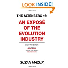The Altenberg 16: An Expos� of the Evolution Industry