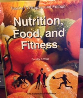 Nutrition, Food, and Fitness: Teacher's Wraparound Edition