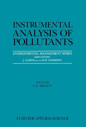 Instrumental Analysis of Pollutants (Environmental Management Series)