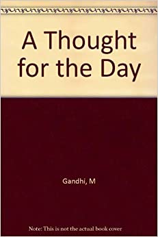 Thought for the Day (English and Hindi Edition): M K Gandhi, Anand T