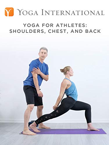 Yoga for Athletes: Shoulders, Chest, and Back